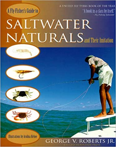 Fly-fisher's Guide to Saltwater Naturals and Their Information
