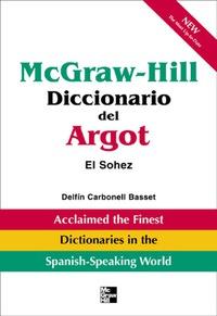 McGraw-Hill Diccionario del Argot