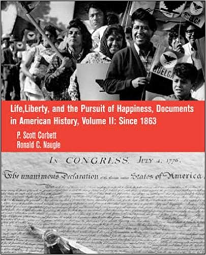 Life, Liberty and the Pursuit of Happiness: Documents in US History, Volume II: 2