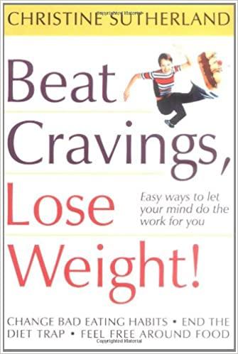 Beat Cravings, Lose Weight!