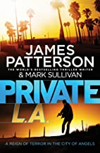 PRIVATE L.A.: A REIGN OF TERROR IN THE CITY OF ANGELS
