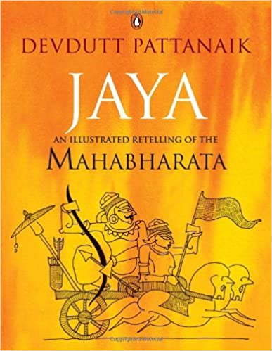 Jaya An Illustrated Retelling of the Mahabharata