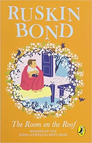 The Room on the Roof: An award-winning novel by Ruskin Bond