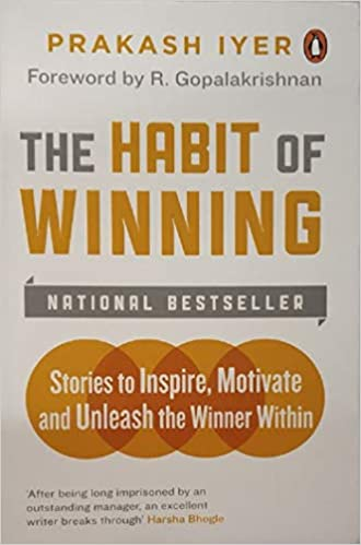 Habit Of Winning: Stories to Inspire, Motivate and Unleash the Winner Within