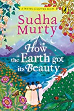 HOW THE EARTH GOT ITS BEAUTY: PUFFIN CHAPTER BOOK