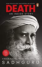DEATH; AN INSIDE STORY:A BOOK FOR ALL THOSE WHO SHALL DIE