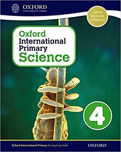 Oxford International Primary Science Student Workbook 4