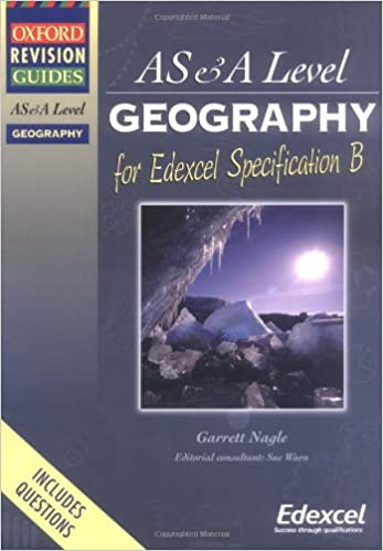 ORG AS & A LEVEL GEOGRAPHY FOR EDEXCEL SPECIFICATION B