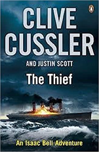 The Thief : An Isaac Bell Adventure
