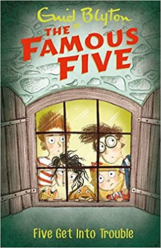 FIVE GET INTO TROUBLE: 8 (THE FAMOUS FIVE SERIES)
