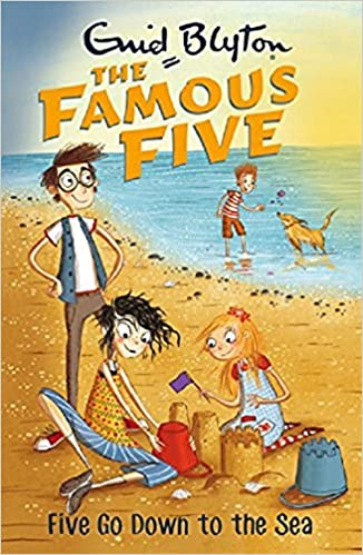 FIVE GO DOWN TO THE SEA: BOOK 12 (THE FAMOUS FIVE SERIES)