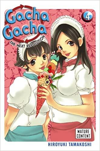 Gacha Gacha: The Next Revolution Vol. 4
