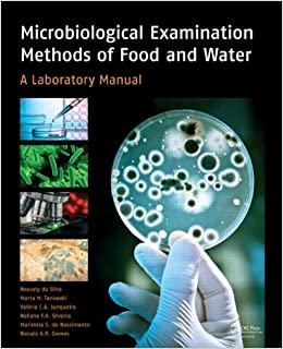 Microbiological Examination Methods of Food and Water: A Laboratory Manual