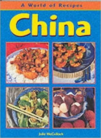 China (A World of Recipes)