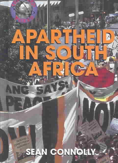 Troubled World: Apartheid in South Africa