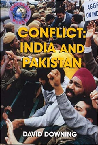 CONFLICT: INDIA AND PAKISTAN