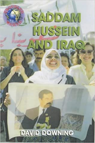 Troubled World: Saddam Hussein and Iraq