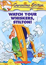 WATCH YOUR WHISKERS, STILTON: 17