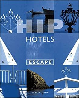 HIP HOTELS ESCAPE