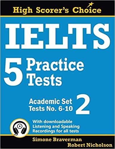 IELTS 5 PRACTICE TESTS, ACADEMIC SET 2: TESTS NO. 6-10: 3 (HIGH SCORER'S CHOICE)