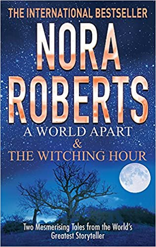A WORLD APART & THE WITCHING HOUR