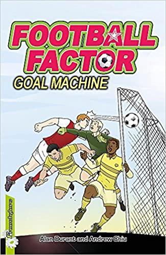 FOOTBALL FACTOR: GOAL MACHINE