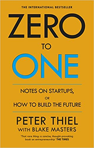 Zero To One - How to Build the Future
