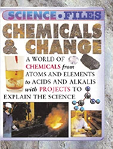 CHEMICAL CHANGES (SCIENCE FILES)