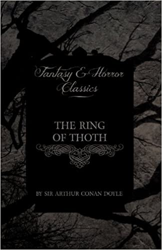 THE RING OF THOTH (FANTASY AND HORROR CLASSICS)