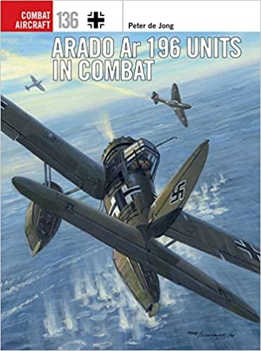 Arado Ar 196 Units in Combat (Combat Aircraft)
