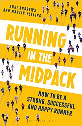 Running in the Midpack: How to be a Strong, Successful and Happy Runner