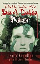 DADDY WAS THE BLACK DAHLIA KILLER