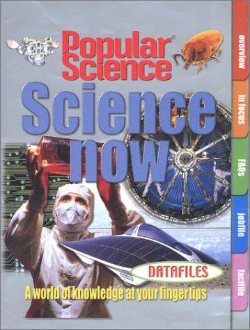 Science Now (Datafiles)