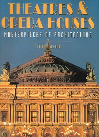 Theatres and Opera Houses (Masterpieces of Architecture)