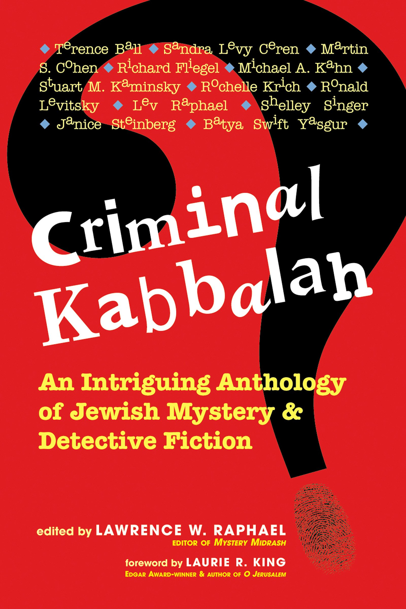 Criminal Kabbalah: An Intriguing Anthology of Jewish Mystery and Detective Fiction: 0