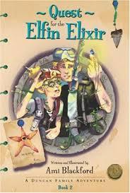 Quest for the Elfin Elixir (Duncan Family Adventures)