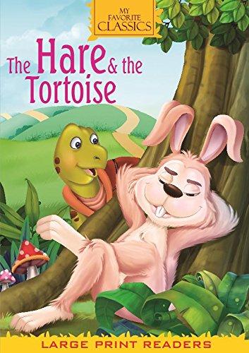 MY FAVORITE CLASSICS: HARE & THE TORTOISE