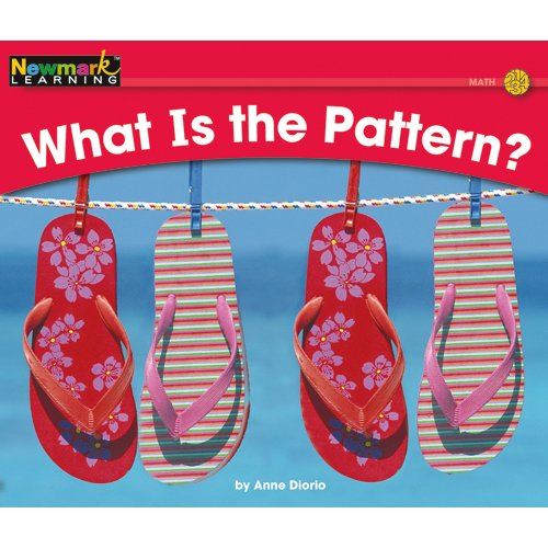 What Is the Pattern? (Rising Readers: Math Set 1: Levels A-d)