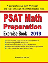 PSAT Math Preparation Exercise Book: A Comprehensive Math Workbook and Two Full-Length PSAT Math Practice Tests