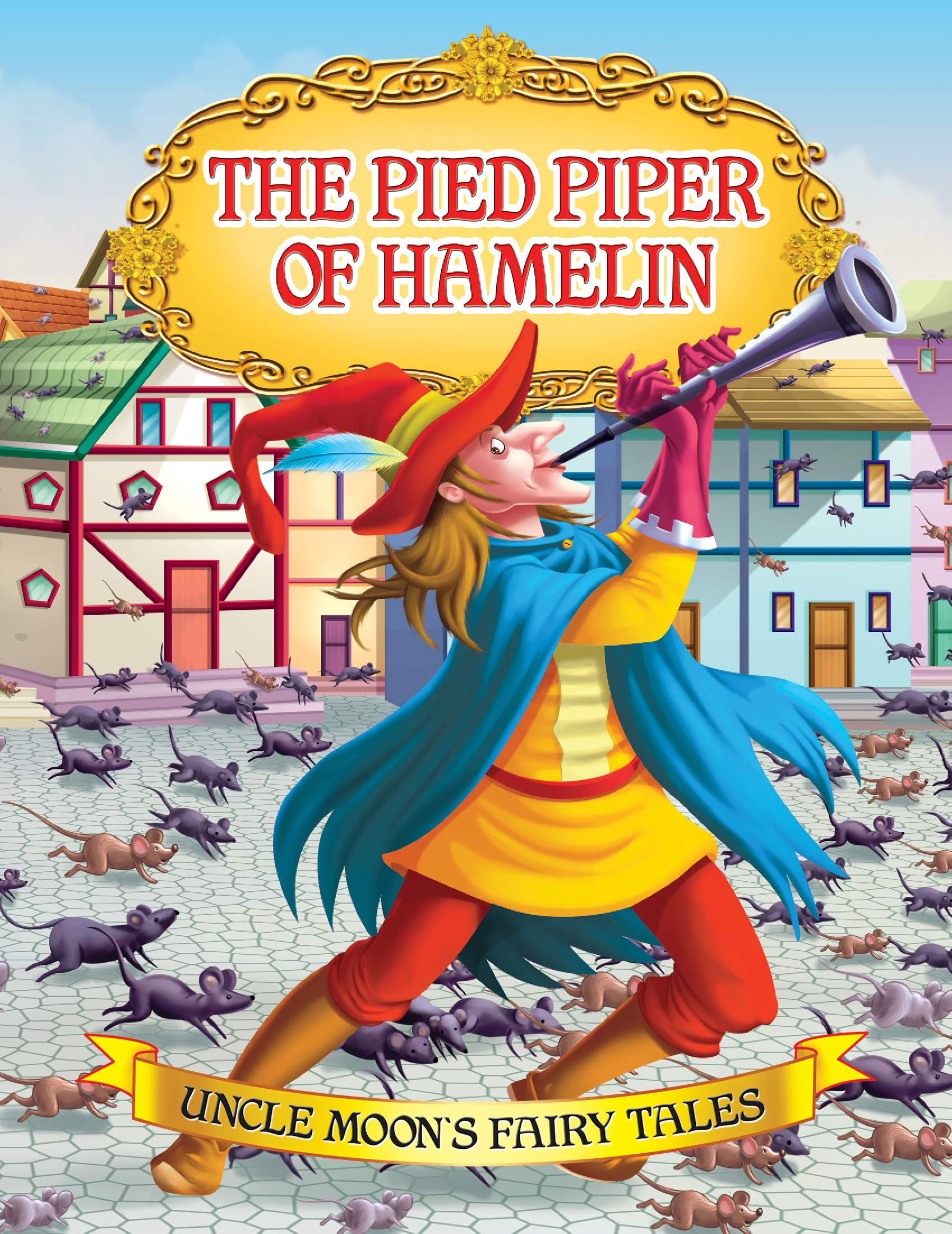 (Uncle Moon's Fairy Tales) The Pied Piper of Hamelin