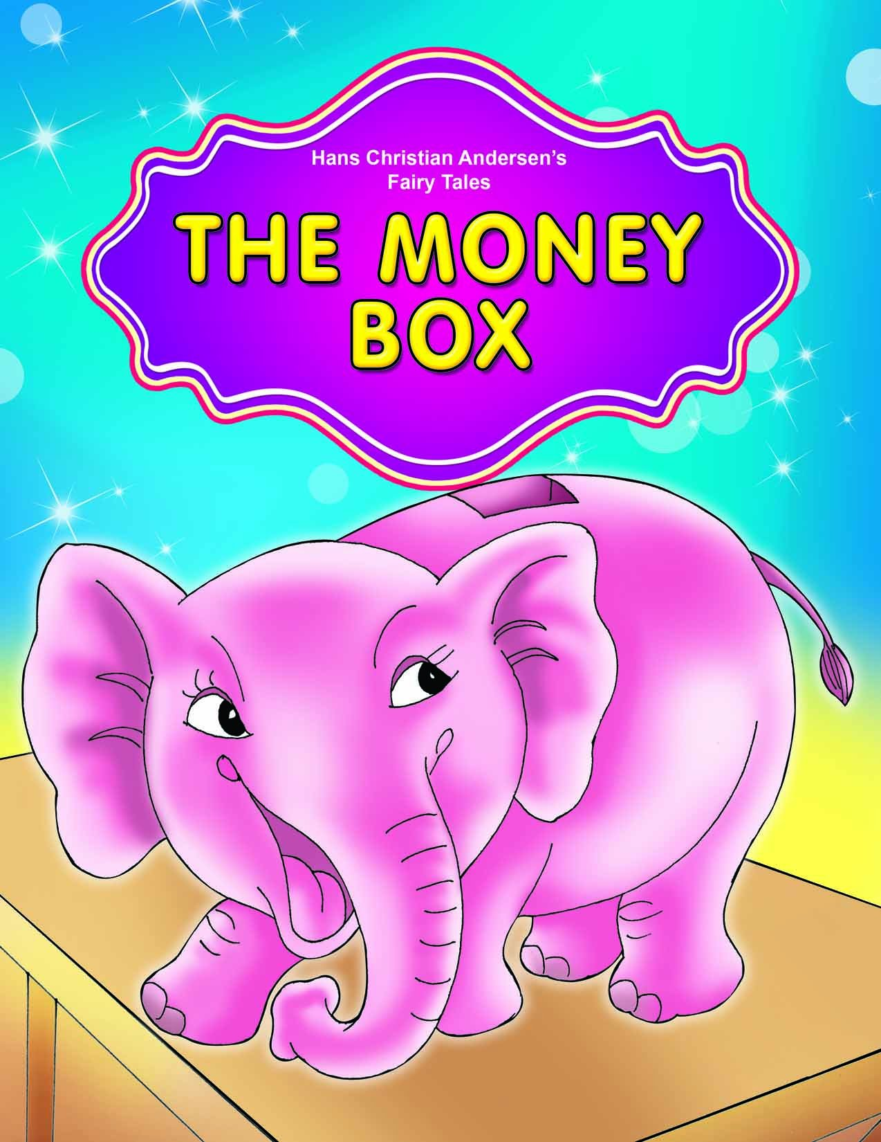 THE MONEY-BOX (HANS CHRISTIAN ANDERSEN'S FAIRY TALES)