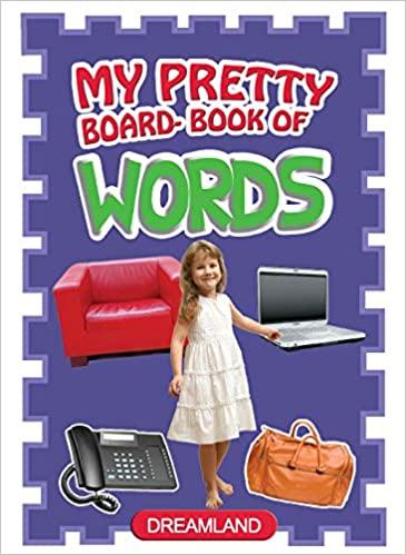 MY PRETTY BOARD-BOOK OF WORDS