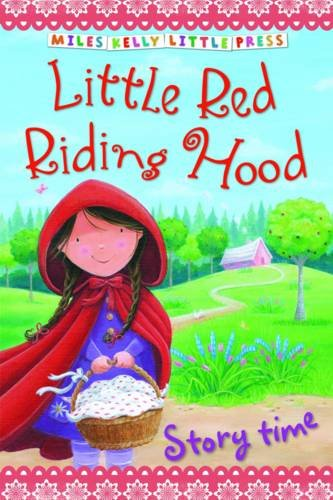Little Red Riding Hood (Little Press Story Time)