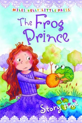 The Frog Prince (Little Press Story Time)
