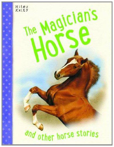 MAGICIANS HORSE (HORSE STORIES)