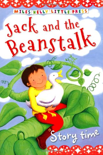 JACK AND THE BEANSTALK (MILES KELLY LITTLE PRESS)