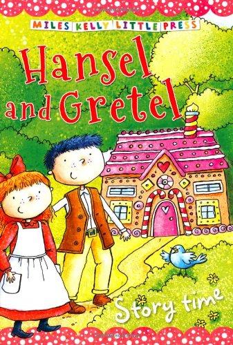 HANSEL AND GRETEL (MILES KELLY LITTLE PRESS)