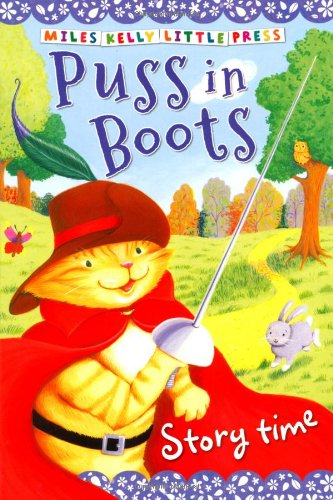 PUSS IN BOOTS (MILES KELLY LITTLE PRESS)