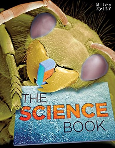 THE SCIENCE BOOK (MILES KELLY SCIENCE)