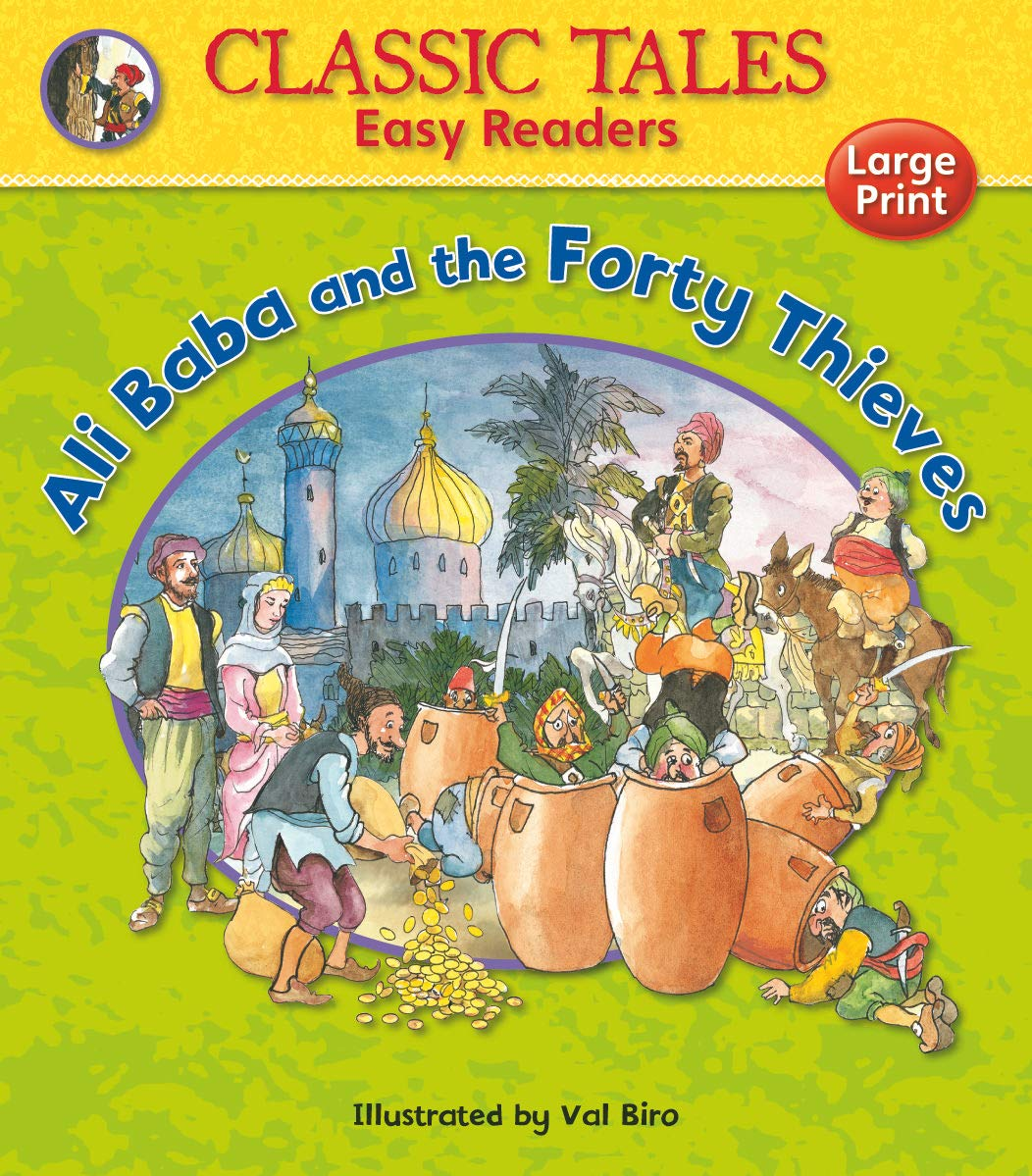 Ali Baba and the Forty Thieves (Classic Tales Easy Readers)